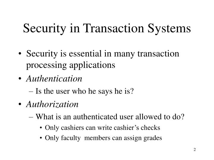 Security in transaction systems