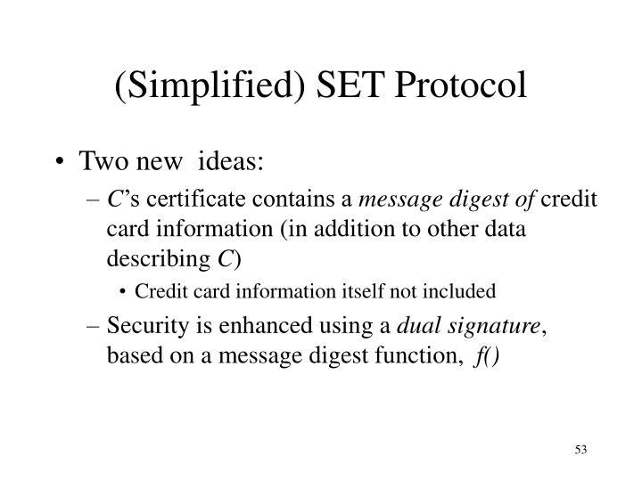 (Simplified) SET Protocol