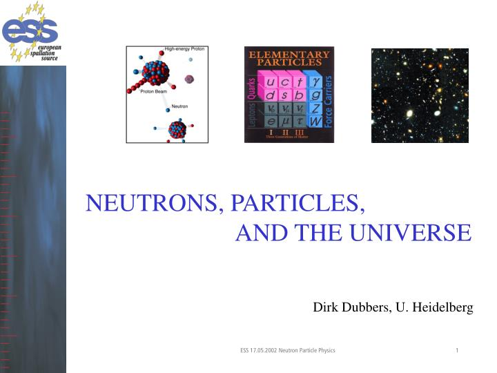 NEUTRONS, PARTICLES,