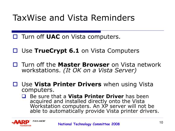 TaxWise and Vista Reminders