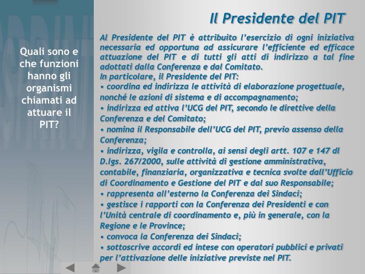 Il Presidente del PIT