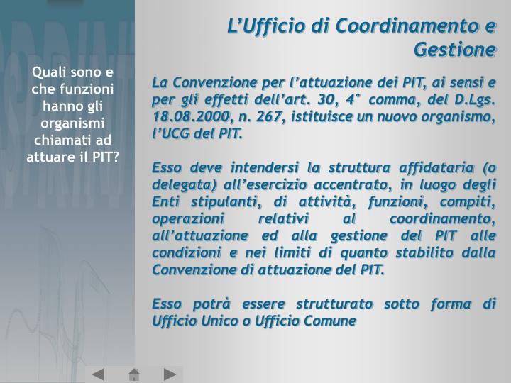 L'Ufficio di Coordinamento e Gestione