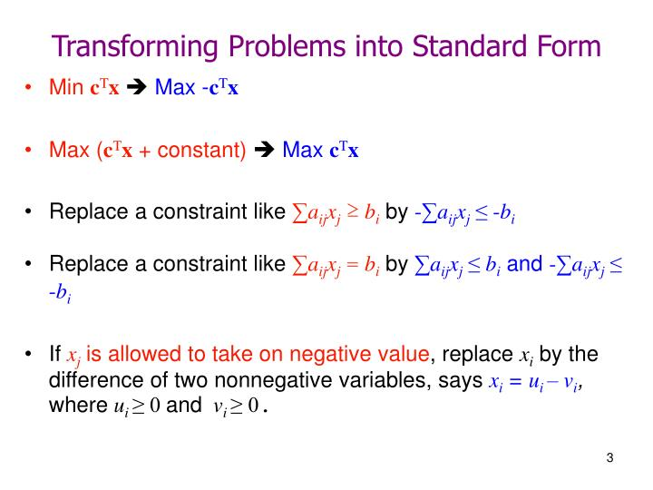 Transforming problems into standard form