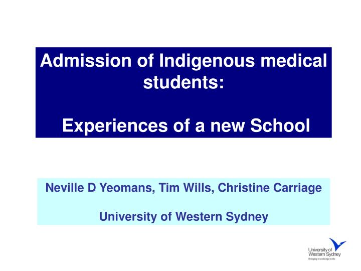 Admission of Indigenous medical students:
