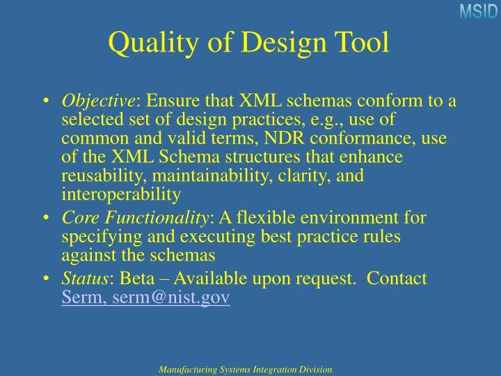 Quality of Design Tool