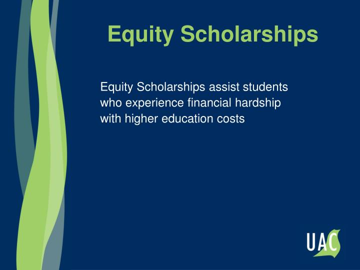 Equity Scholarships