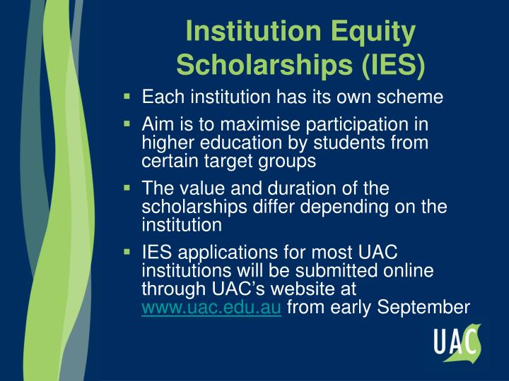 Institution Equity Scholarships (IES)