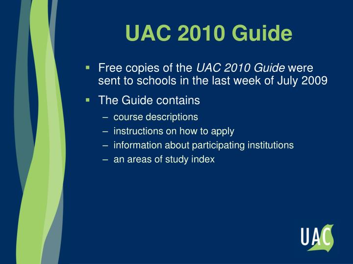UAC 2010 Guide