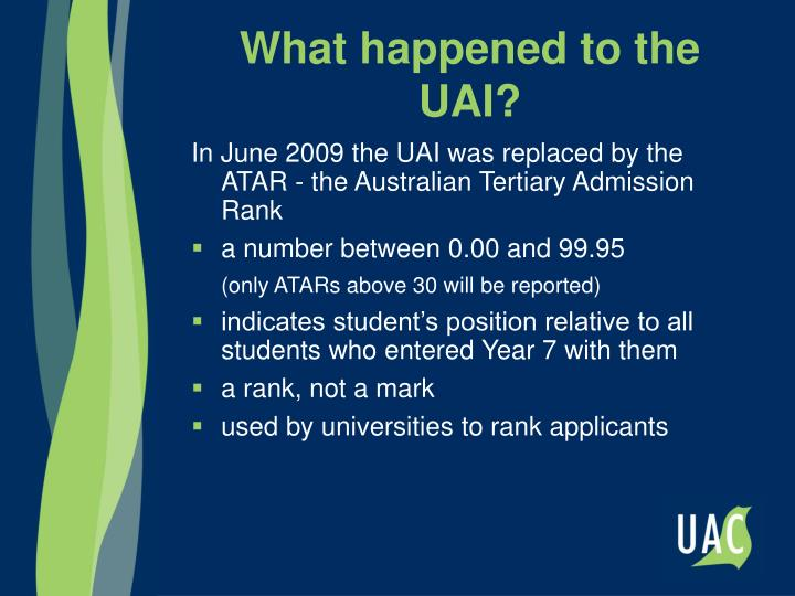 What happened to the UAI?