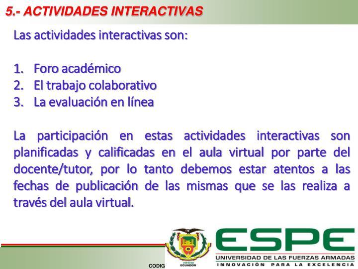5.- ACTIVIDADES INTERACTIVAS
