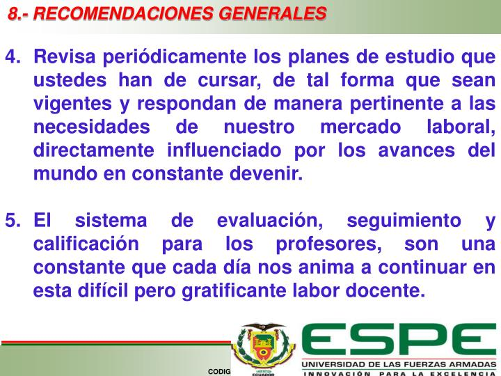 8.- RECOMENDACIONES GENERALES