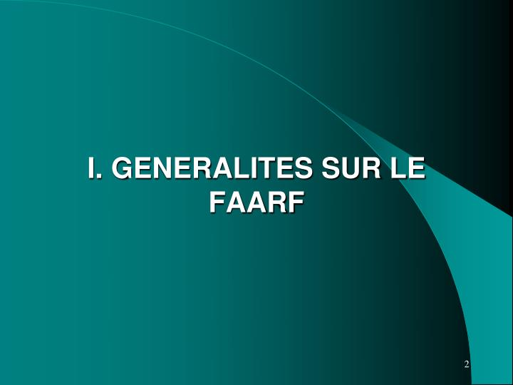 I generalites sur le faarf
