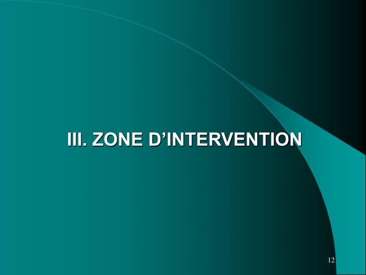 III. ZONE