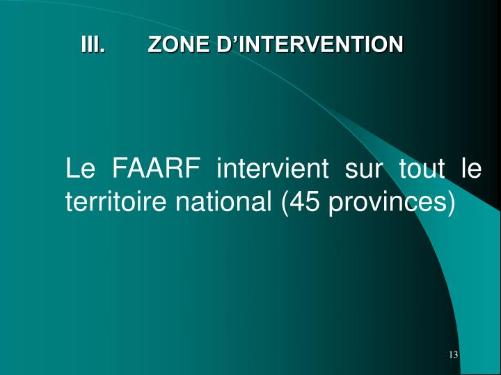 III.	 ZONE D'INTERVENTION