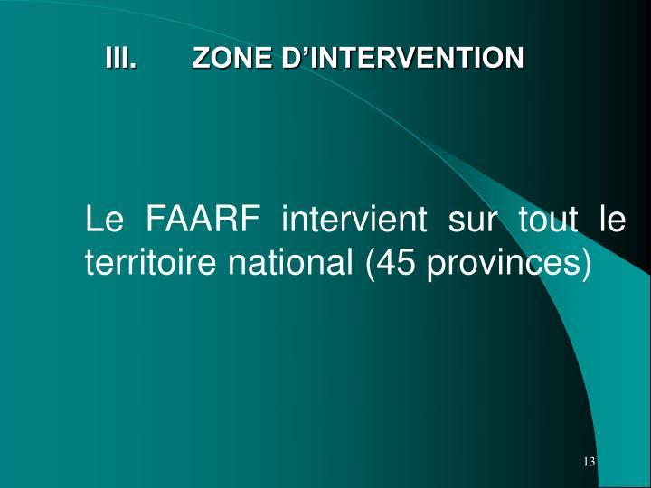 III. ZONE D'INTERVENTION
