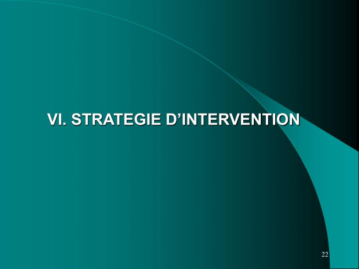 VI. STRATEGIE D'INTERVENTION