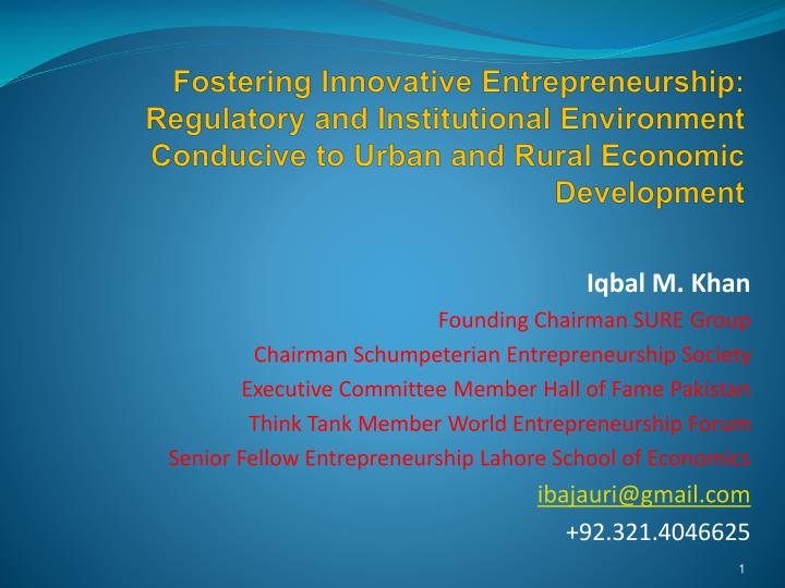 Fostering Innovative Entrepreneurship: Regulatory and Institutional Environment Conducive to Urban a...