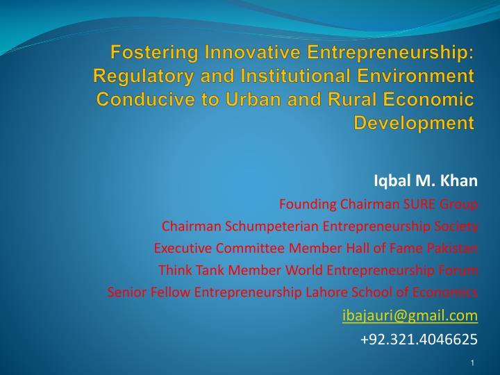 Fostering Innovative Entrepreneurship: Regulatory and Institutional Environment Conducive to Urban and Rural Economic Development