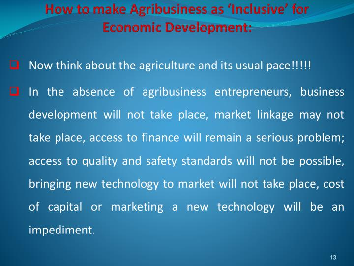 How to make Agribusiness as 'Inclusive' for Economic Development: