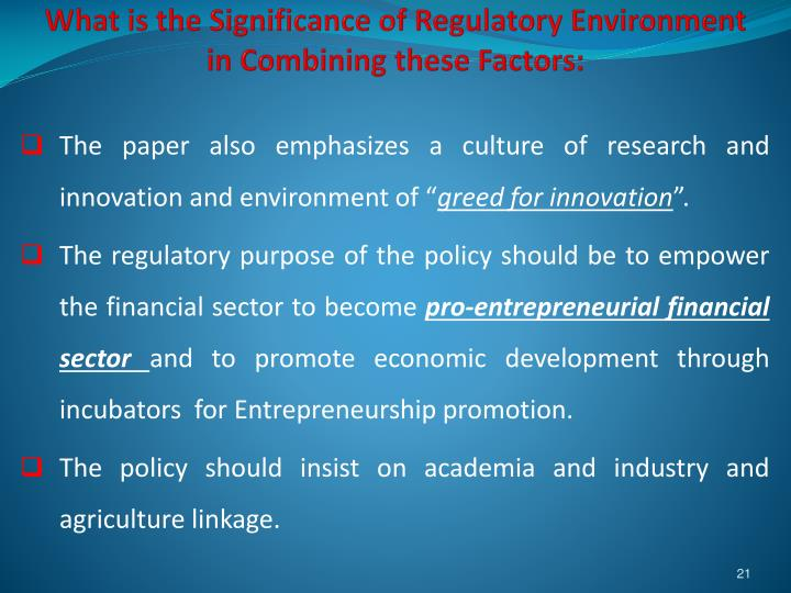 What is the Significance of Regulatory Environment in Combining these Factors: