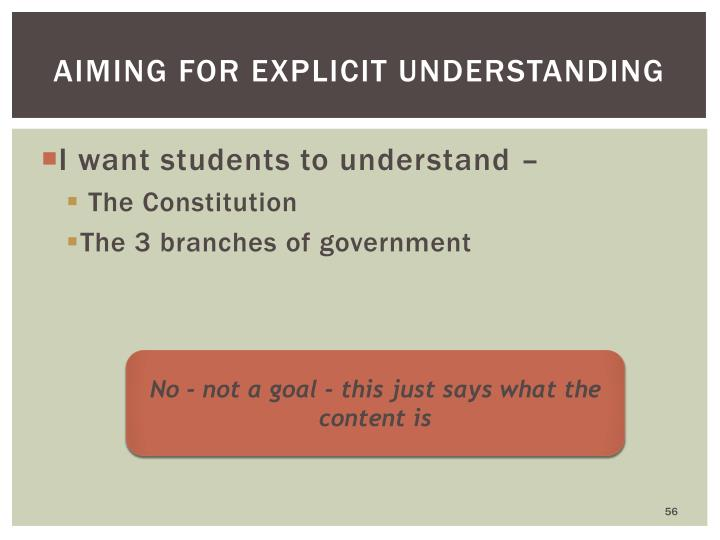 Aiming for explicit understanding