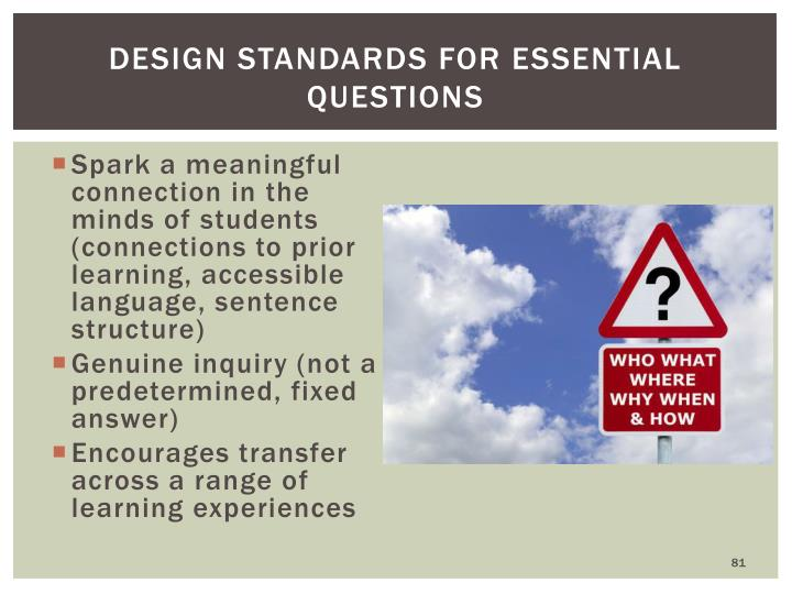 Design Standards for Essential Questions