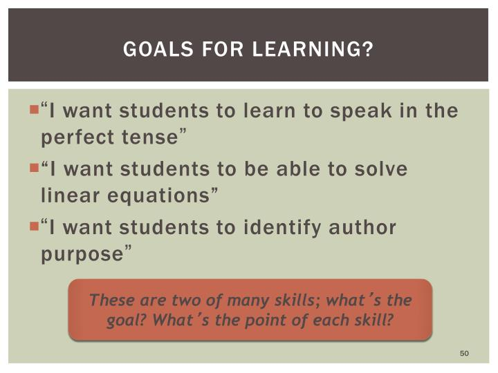 Goals for learning?