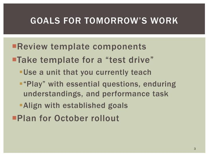Goals for tomorrow s work