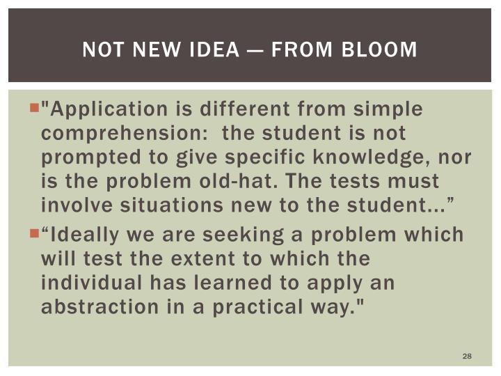 Not New idea — from Bloom