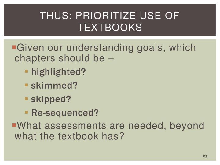 THUS: Prioritize use of textbooks