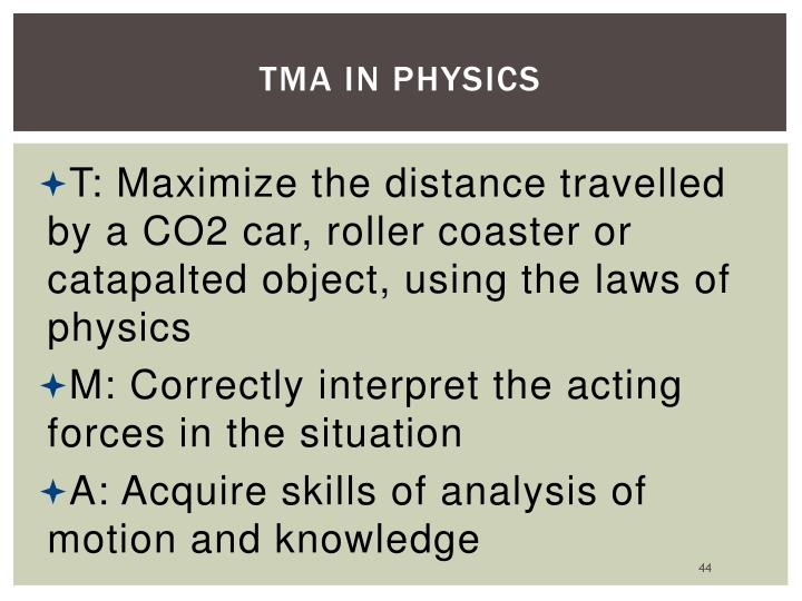 TMA in Physics