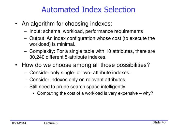 Automated Index Selection