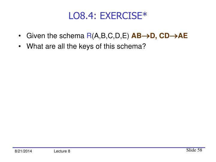 LO8.4: EXERCISE*