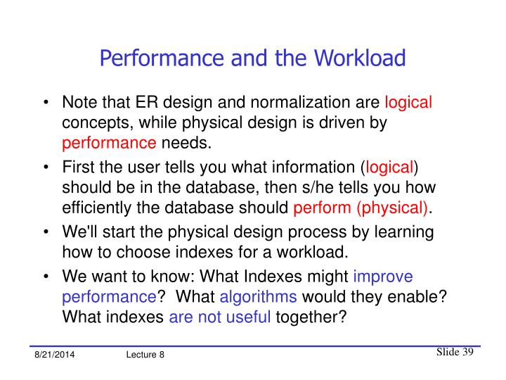 Performance and the Workload