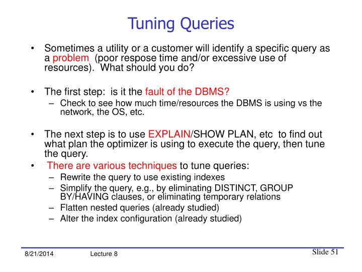 Tuning Queries
