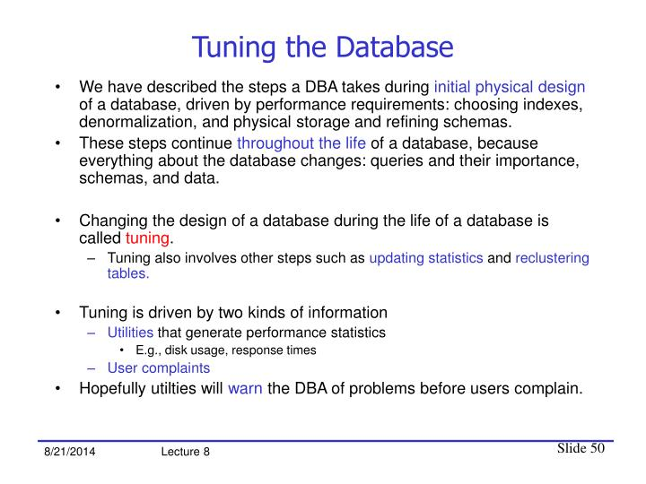Tuning the Database