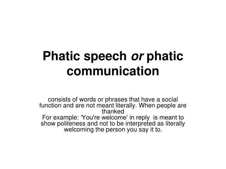 Phatic speech