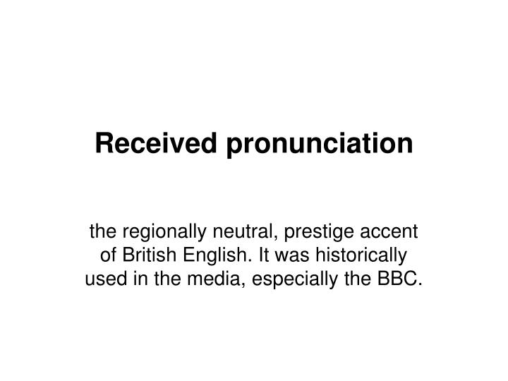 Received pronunciation