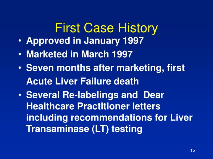 First Case History