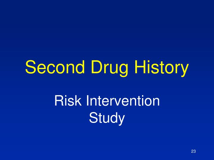 Second Drug History