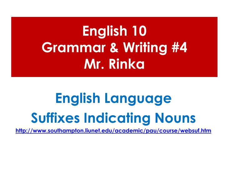 English 10 grammar writing 4 mr rinka
