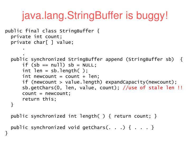 java.lang.StringBuffer is buggy!