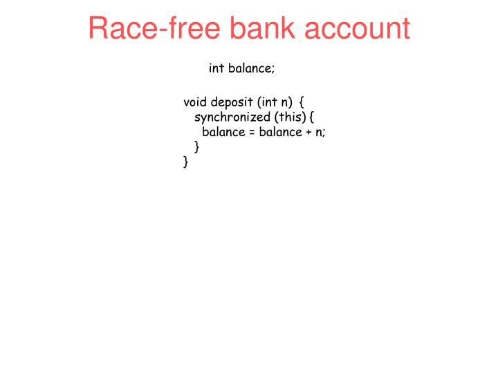 Race-free bank account