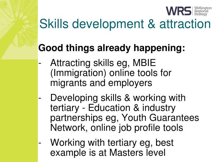 Skills development & attraction