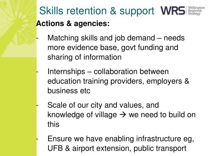 Skills retention & support