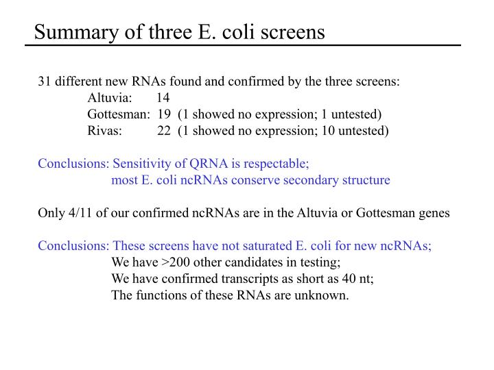 Summary of three E. coli screens