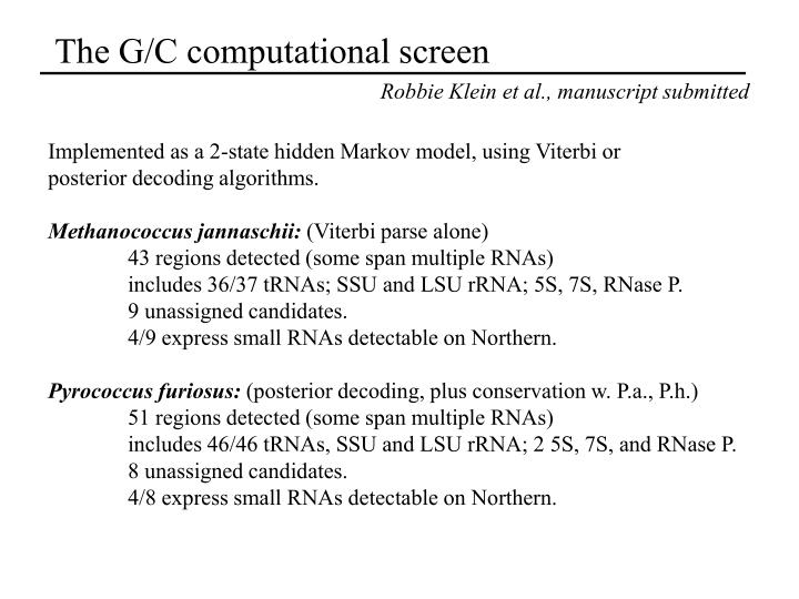 The G/C computational screen