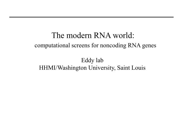The modern rna world