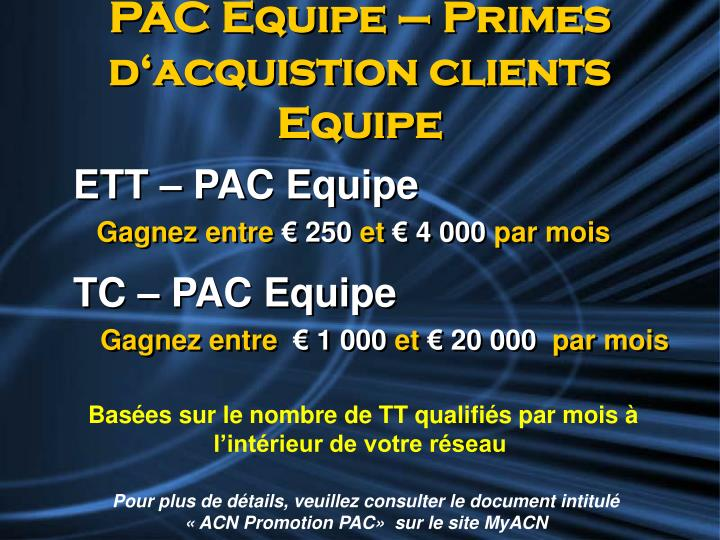 PAC Equipe – Primes d'acquistion clients Equipe