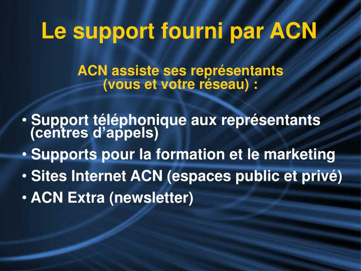 Le support fourni par ACN